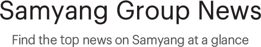 Samyang Group News, Find the latest news on Samyang at a glance